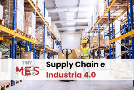 Gestire la supply chain tramite un software MES - Tiny-MES